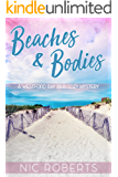 Beaches and Bodies (A Westford Bay B&B Cozy Mystery - Book One)