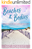 Beaches and Bodies (A Westford Bay B&B Cozy Mystery - Book One) (English Edition)