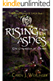 Rising From the Ashes: The Chronicles of Caymin (The Dragonmage Saga Book 1)