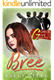 PROTECTING BREE (G Force Five Book 2)