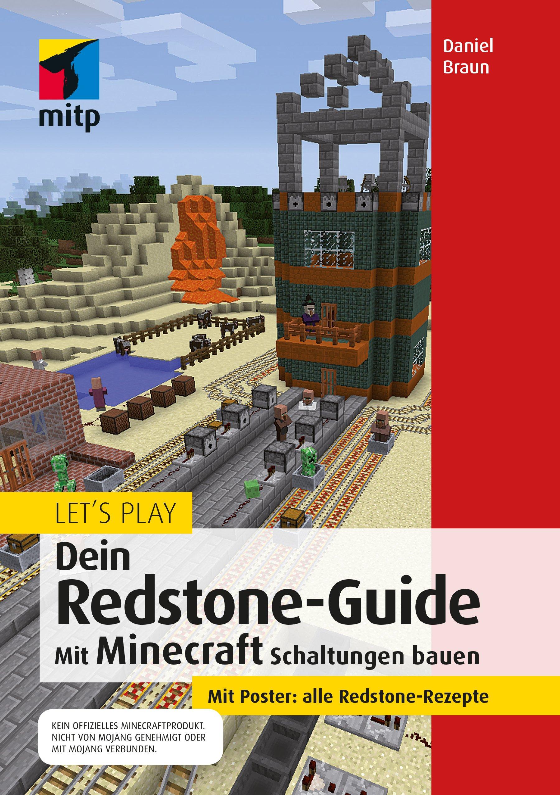 Let´s Play. Dein Redstone-Guide: Mit Minecraft Schaltungen bauen ...
