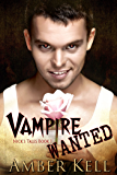 Vampire Wanted (Nick's Tales Book 1)