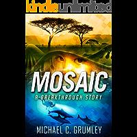 Mosaic (Breakthrough Book 5)