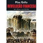 Revolução Francesa: o povo e o rei (1774-1793) - Volume 1