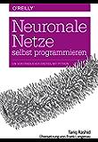 Neuronale Netze selbst programmieren: Ein verständlicher Einstieg mit Python (Animals) (German Edition)