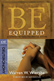 Be Equipped (Deuteronomy): Acquiring the Tools for Spiritual Success (The BE Series Commentary) (English Edition)