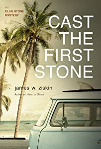 Cast the First Stone: An Ellie Stone Mystery (Ellie Stone Mysteries)