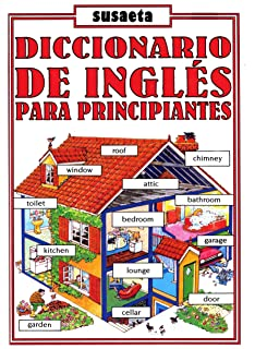 Diccionario de Ingles Para Principiantes (Spanish Edition)