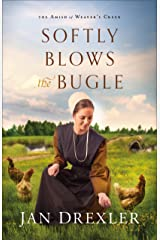 Softly Blows the Bugle (The Amish of Weaver's Creek Book #3) Kindle Edition