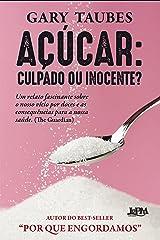 Açúcar: culpado ou inocente? eBook Kindle