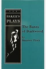 The Banes of Darkwood Paperback
