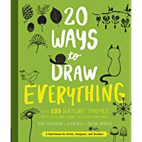 20 Ways to Draw Everything: With 135 Nature