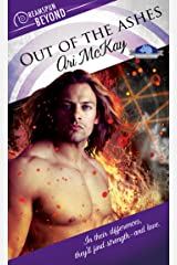 Out of the Ashes (Dreamspun Beyond Book 1) Kindle Edition