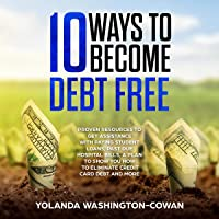 10 Ways to Become Debt Free: Tips to Help You Gain Financial Freedom