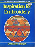 Inspiration for Embroidery (Batsford Embroidery Paperback)