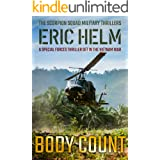 Body Count: A Special Forces thriller set in the Vietnam War (The Scorpion Squad Military Thrillers Book 1)