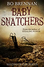 BABY SNATCHERS (A Detective India Kane & AJ Colt Crime Thriller)