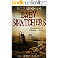 Baby Snatchers: A dark and disturbing crime thriller with a breathtaking twist (Detectives Kane and Colt Crime Thriller Series Book 2) (English Edition)
