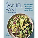 The Daniel Fast Cookbook: Meal Plans and Recipes to Bring You Closer to God