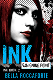 INK: Vanishing Point (Book 2)