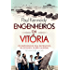Engenheiros da vitória: Os responsáveis pela reviravolta na Segunda Guerra Mundial