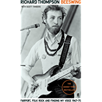 Beeswing: Fairport, Folk Rock and Finding My Voice, 1967–75 (English Edition)