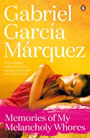 Memories of My Melancholy Whores (Marquez 2014) (English Edition)