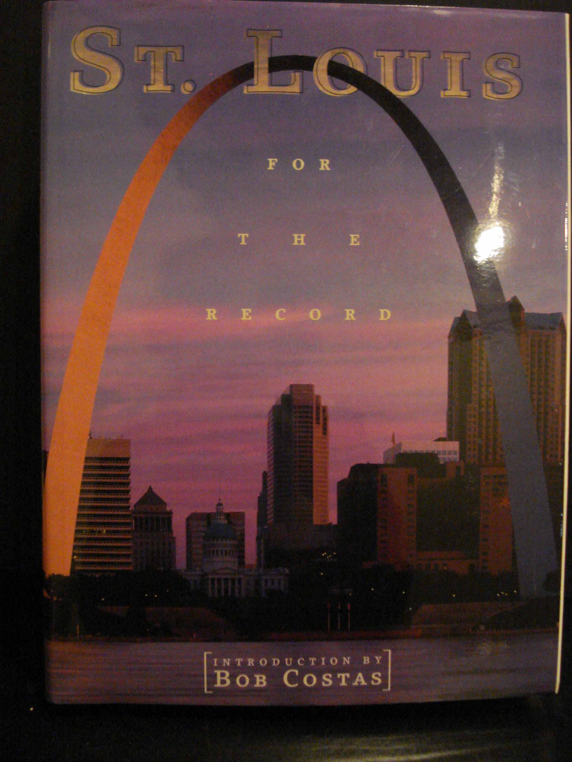 Read Online St. Louis: For the Record (Urban Tapestry Series) pdf