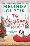 The Christmas Wish: A Sunshine Valley novella