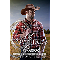 A Cowgirl's Dream: A clean and wholesome contemporary cowboy romance novella (Barrels and Hearts Book 1) (English…