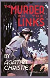 The Murder on the Links (Agatha Christie Facsimile Edtn)