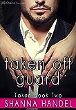 Taken Off Guard