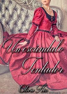 Un escándalo tentador (Tentaciones nº 2) (Spanish Edition)