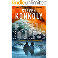 THE PERSEID COLLAPSE: A Post-Apocalyptic Survival Thriller (The Perseid Collapse Series Book 1)