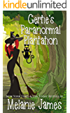 Gertie's Paranormal Plantation: A Paranormal Romantic Comedy (Tales from the Paranormal Plantation Book 1)