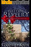 Yuletide Revelry: A Wicked Kingdoms Christmas Short