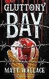 Gluttony Bay: A Sin du Jour Affair (Kindle Single)