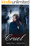 Blood Cruel (Gods of Blood and Shadow Book 1)