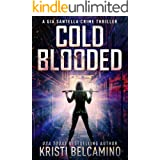 Cold Blooded (A Gia Santella Crime Thriller Series Book 10)