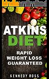Atkins Diet: RAPID WEIGHT LOSS GUARANTEED
