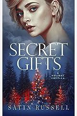 Secret Gifts: A Harper Sisters Holiday Novella (The Harper Sisters) Kindle Edition