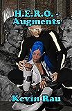 H.E.R.O. - Augments