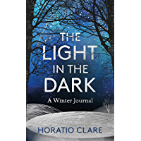 The Light in the Dark: A Winter Journal – A journey towards hope