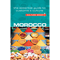 Morocco - Culture Smart!: The Essential Guide to Customs & Culture
