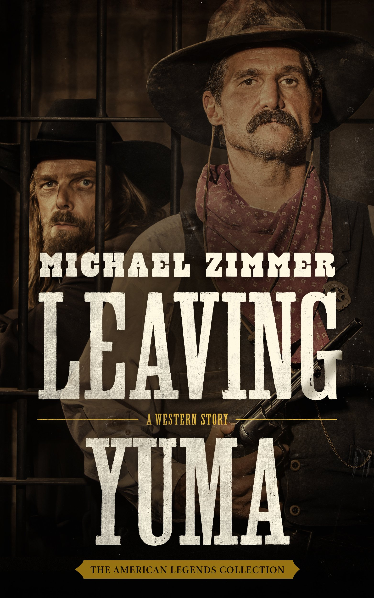 Download Leaving Yuma: A Western Story (American Legends Collection) ebook