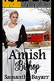 The Amish Bishop: Two Amish Novellas