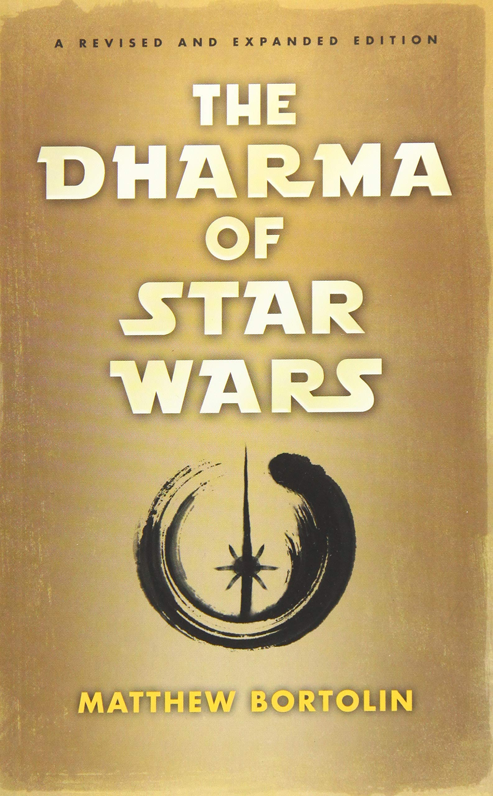 The Dharma of Star Wars: Matthew Bortolin: 9781614292869 ...