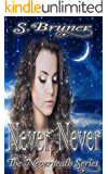 Never, Never (The Neverneath Series Book 1)