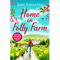 Home on Folly Farm: The perfect uplifting romantic comedy for 2021