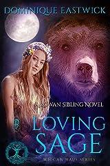 Loving Sage: A Rowan Sibling Novel (Wiccan Haus Book 26) Kindle Edition